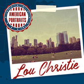 American Portraits: Lou Christie by Lou Christie