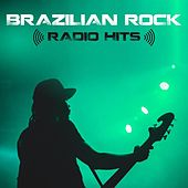 Brazilian Rock Radio Hits by Various Artists