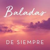 Baladas De Siempre by Various Artists