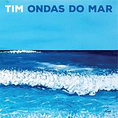 Ondas do Mar von Tim