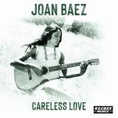Careless Love by Joan Baez