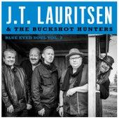 J.T.Lauritsen & The Buckshot Hunters Blue Eyed Soul Vol.2 by J.T. Lauritsen