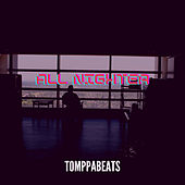 All Nighter by Tomppabeats