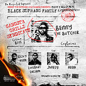Benny the Butcher & DJ Drama Presents Black Soprano Family by Black Soprano Family