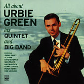 All About Urbie Green, His Quintet and Big Band di Urbie Green