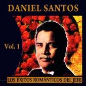 Éxitos Románticos Del Jefe Volume 1 by Daniel Santos