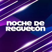 Noche de Reguetón von Various Artists