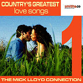 Country's Greatest Love Songs by The Mick Lloyd Connection