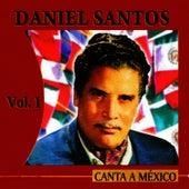 Canta A México Volume 1 by Daniel Santos