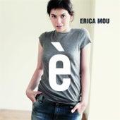 È de Erica Mou