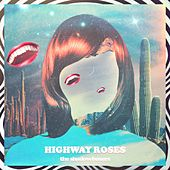 Highway Roses by Body Language