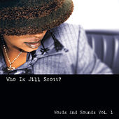 Who Is Jill Scott: Words And Sounds, Vol. 1 (Remastered) by Jill Scott
