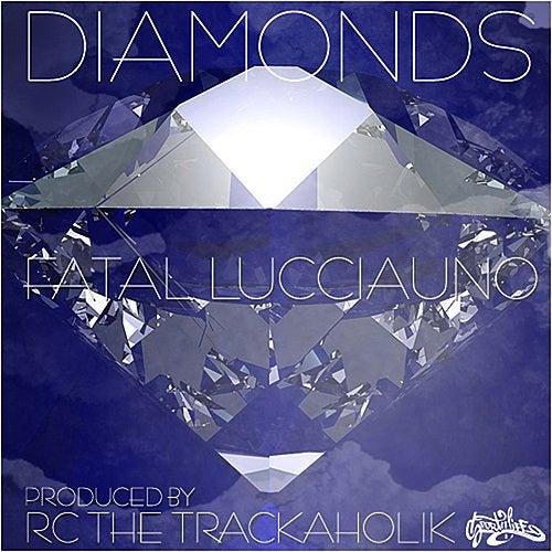 Diamonds by Fatal Lucciauno