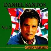 Canta A México Volume 2 by Daniel Santos