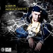 Pau-de-dá-em-Doido, Vol. 2 by DJ Nato_PK