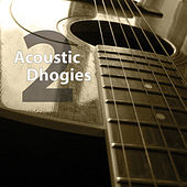 2 by Acoustic Dhogies