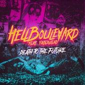 Death to the Future von Hell Boulevard