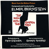 The Man With the Golden Arm (Original Motion Picture Soundtrack) by Shorty Rogers