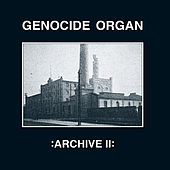 Archive II - EP by Genocide Organ