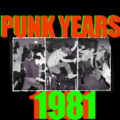 The Punk Years: 1981 de Various Artists