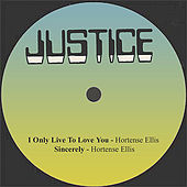 I Only Live To Love You / Sincerely by Hortense Ellis