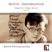 Dmitri Shostakovich: Complete Piano Music Vol. 2 by Boris Petrushansky