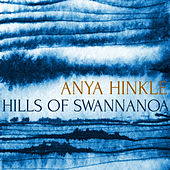 Hills of Swannanoa by Anya Hinkle