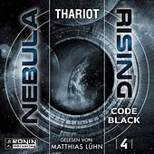 Code Black - Nebula Rising, Band 4 (ungekürzt) by R.I.O.T.