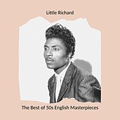 The Best of 50s English Masterpieces: Little Richard by Little Richard