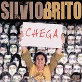 Chega de Silvio Brito