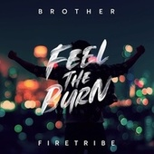 Feel the Burn de Brother Firetribe