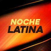 Noche Latina von Various Artists