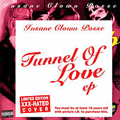 Tunnel of Love (XXX Rated Version) von Insane Clown Posse