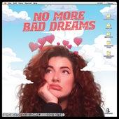 No More Bad Dreams by Valerie