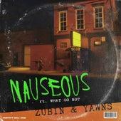 Nauseous by Zubin