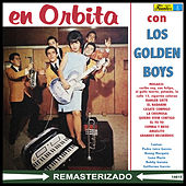 En Orbita by The Golden Boys