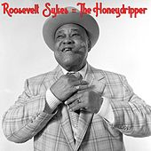 The Honey Dripper de Roosevelt Sykes