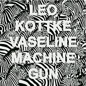 Vaseline Machine Gun by Leo Kottke