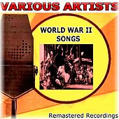 World War II Songs by Various Artists