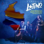 Himno Nacional de la República de Colombia de Classico Latino
