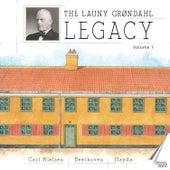 The Launy Grøndahl Legacy, Vol. 1 de Launy Grøndahl