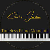 Timeless Piano Moments de Charles Jordan