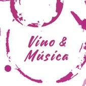 Vino & Música by Various Artists