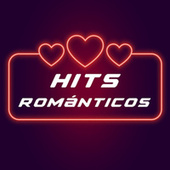 Hits Románticos by Various Artists