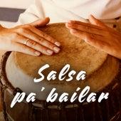 Salsa pa' bailar by Various Artists
