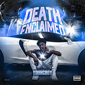Death Enclaimed by YoungBoy Never Broke Again