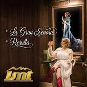 La Gran Señora / Resulta by LMT