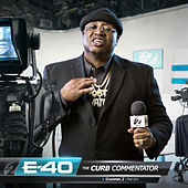 The Curb Commentator Channel 2 de E-40