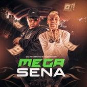 Mega Sena by Mc Pedrinho