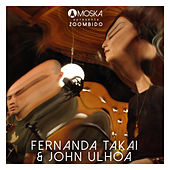 Moska Apresenta Zoombido: Fernanda Takai & John Ulhoa de John Ulhôa